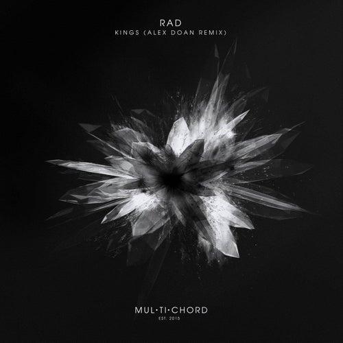 Kings (Alex Doan Remix) by rad.