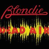 Dead Air by Blondie
