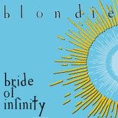 Bride of Infinity by Blondie