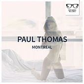 Montreal - Single by Paul Thomas