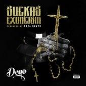 Suckas Exorcism by Dego