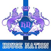 House Nation Vol. 2 by Various Artists