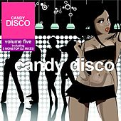 Candy Disco, Vol. 5 by Various Artists