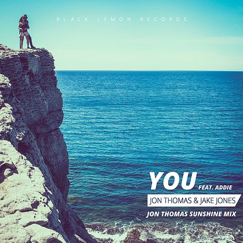 You (Jon Thomas Sunshine Mix) di Jake Jones