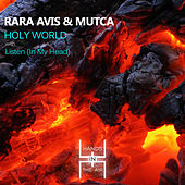 Holy World by RaRa Avis and Mutca