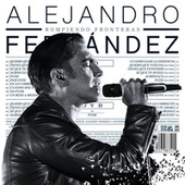 Rompiendo Fronteras (Deluxe) by Alejandro Fernández