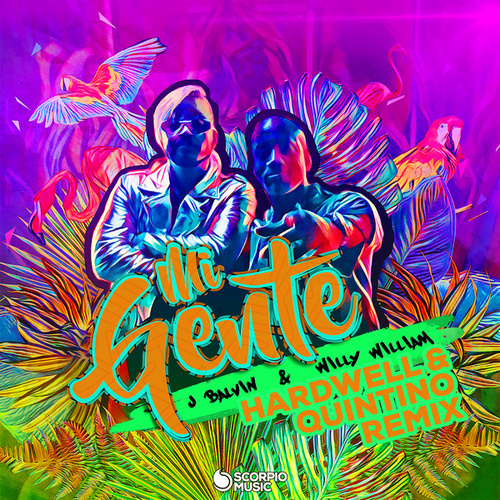 Mi Gente (Hardwell & Quintino Remix) by J Balvin & Willy William & Hardwell & Quintino