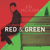 Red and Green by Jon McClaughlin
