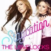 Staycation by The Lovelocks