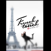 The French Touch is by Xavier