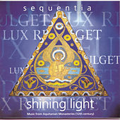Play & Download Shining Light by Sequentia | Napster