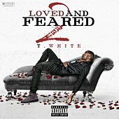Loved and Feared 2 by T. White