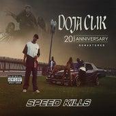 Speed Kills (20th Anniversary Remastered) by Doja Clik