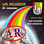 Incomparable by Los Melódicos