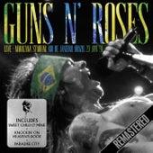 Live - Maracana Stadium, Rio de Janeiro, Brazil. 23rd Jan '91 - Remastered von Guns N' Roses