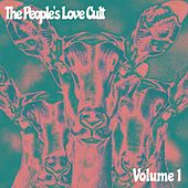 The People's Love Cult, Vol. 1 by Various Artists