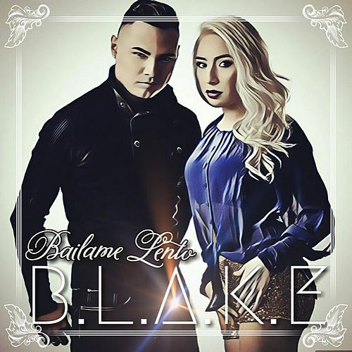 Bailame Lento by Blake