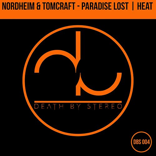 Paradise Lost / Heat - Single by Nordheim