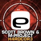 H4rdc0r3 by Scott Brown