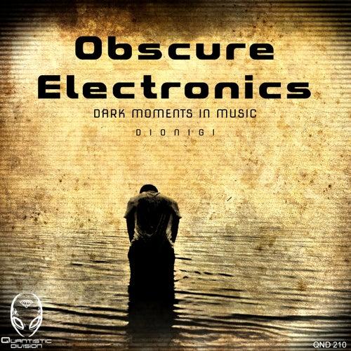 Obscure Electronics - EP di Dionigi