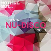 Nothing But... Essential Nu-Disco, Vol. 1 - EP by Various Artists