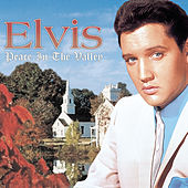 Play & Download Peace In The Valley: The Complete Gospel Recording by Elvis Presley | Napster