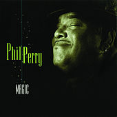 Play & Download Magic by Phil Perry | Napster