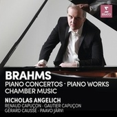 Brahms: Piano Concertos, Piano Works & Chamber Music by Various Artists