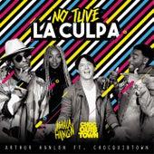 No Tuve la Culpa by Arthur Hanlon