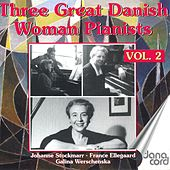 Piano Music - 3 Great Danish Woman Pianists, Vol. 2 (1926-1950) by Various Artists