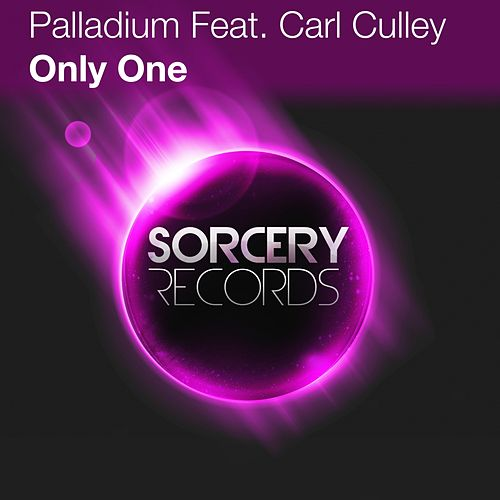 Only One (feat. Carl Culley) by Palladium