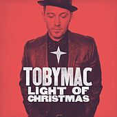 Light Of Christmas von TobyMac