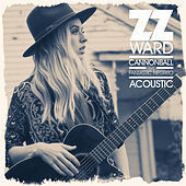 Cannonball (Acoustic) de ZZ Ward