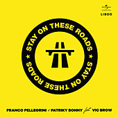 Stay On These Roads von Patriky Bonny