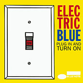 Electric Blue: Plug In And Turn On von Various Artists