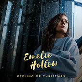 Feeling Of Christmas by Emelie Hollow