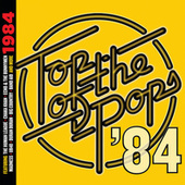 Top Of The Pops - 1984 by Various Artists