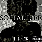 Social Life by The King