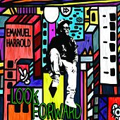 Look Forward - EP by Emanuel Harrold