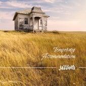 Temporary Accommodation by Jonny