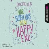Wir sehen uns beim Happy End von Charlotte Lucas
