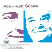 Miroslav Miletić - Skladbe by Various Artists