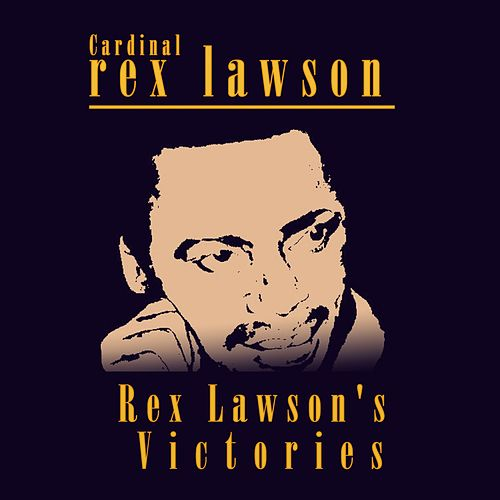 Rex Lawson's Victories by Rex Jim Lawson