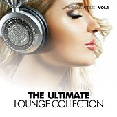 The Ultimate Lounge Collection, Vol. 1 by Various Artists