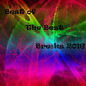 Best of The Best Breaks 2016 - EP by Various Artists
