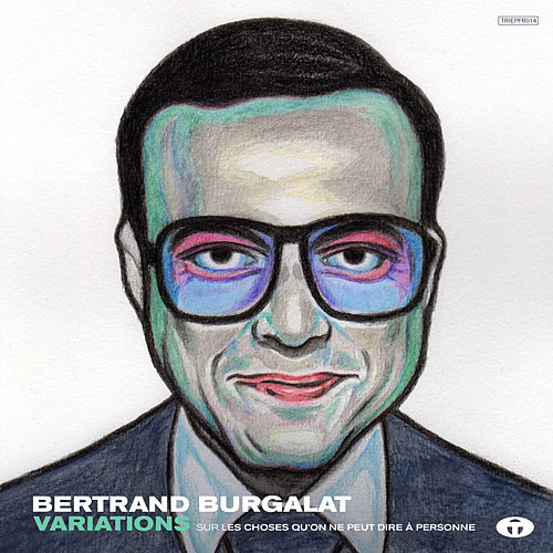 Variations by Bertrand Burgalat