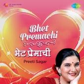 Bhet Premachi by Preeti Sagar