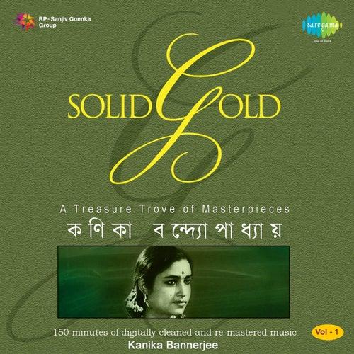 Solid Gold, Vol. 1 by Kanika Banerjee
