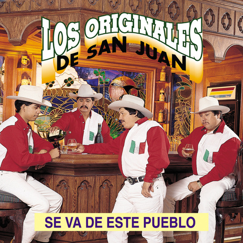Play & Download Se Va de Este Pueblo by Los Originales De San Juan | Napster