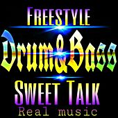 Sweet talk drum and bass by Freestyle